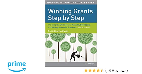 Winning Grants Step by Step: The Complete Workbook for
