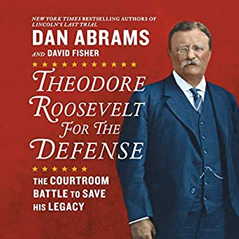 The Courtroom Battle to Save His Legacy - Dan Abrams, David Fisher