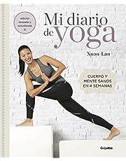 Mi diario de yoga (edición revisada y actualizada): Cuerpo y mente sanos en 4 semanas (Vivir mejor)
