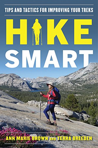 Hike Smart: Tips and Tactics for Improving Your Treks (Andrews Products Gear)