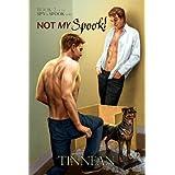 Not My Spook! (Spook vs. Spy Book 2)
