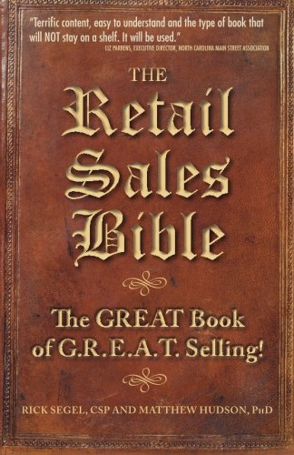 The Retail Sales Bible: The Great Book of G.R.E.A.T. Selling