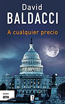 Amazon.com: A cualquier precio (Spanish Edition) eBook: David Baldacci: Kindle Store