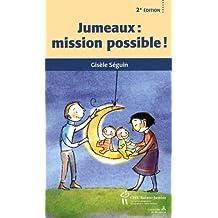 Jumeaux : mission possible! 2e édi