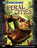 Shadowrun Feral Cities, Catalyst Game Labs, 1934857122