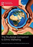 img - for The Routledge Companion to Ethnic Marketing (Routledge Companions in Business, Management and Accounting) book / textbook / text book