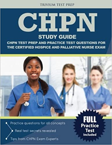 CHPN Study Guide: CHPN Test Prep and Practice Test Questions