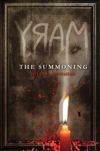 Mary: The Summoning (Bloody Mary Book - Bloody The Mary Story