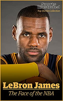 LeBron James: The Face of the NBA