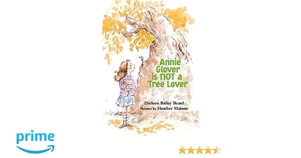 Annie Glover is NOT a Tree Lover: Darleen Bailey Beard ...