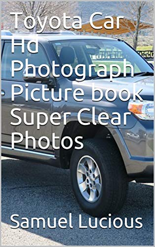 Toyota Car Hd Photograph Picture book Super Clear Photos