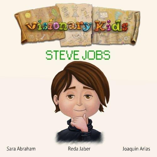 Visionary Kids: Steve Jobs