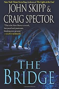 The Bridge by [Skipp, John]