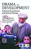 img - for Drama for Development: Cultural Translation and Social Change book / textbook / text book