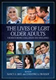 The Lives of LGBT Older Adults