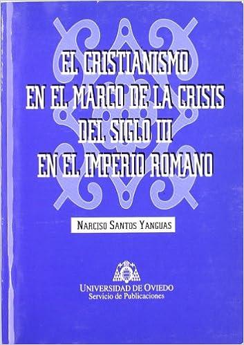El cristianismo en el marco de la crisis del siglo III en el ...