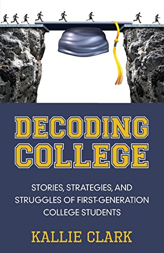 Pdf Teaching Decoding College: Stories, Strategies, and Struggles of First-Generation College Students