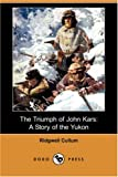 The Triumph of John Kars, Ridgwell Cullum, 1406586129