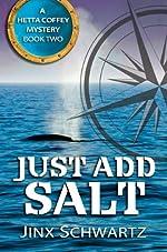 Just Add Salt (Hetta Coffey Series, Book 2)