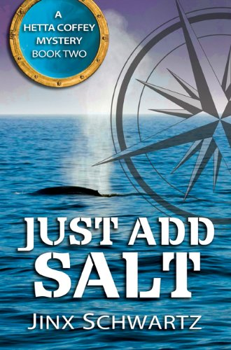 Book: Just Add Salt (Hetta Coffey Mystery Series - Book 2) by Jinx Schwartz