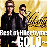 Best of Hilcrhyme: Gold by Hilcrhyme (2013-05-04)