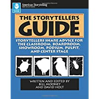 The Storyteller's Guide: Storyteller's Share Advice for the Classroom August House Publishers Incorporated, P.O.Box 3223…