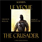 The Crusader: Kingdom Come, Book 1 | Kathryn Le Veque
