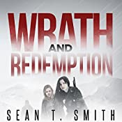 Wrath and Redemption: Wrath, Book 3 | Sean T. Smith