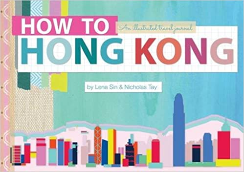 Book How to Hong Kong: An Illustrated Travel Journal