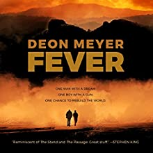 Fever Audiobook by Deon Meyer Narrated by Will Damron