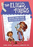 Sasha and Puck and the Potion of Luck (The Elixir Fixers)