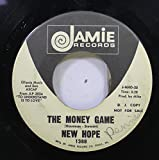 NEW HOPE 45 RPM THE MONEY GAME / LOOK AWAY