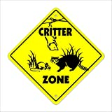 Critter Crossing Sign Zone Xing   Indoor/Outdoor   12' Tall animals furry rodent small slow