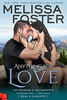 Anything For Love (The Bradens and Montgomerys: Pleasant Hill - Oak Falls Book 2) by [Foster, Melissa]