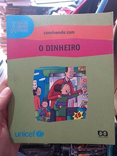 Convivendo com o Dinheiro - Coleção Guia da Criança Cidadã PDF