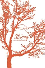 I am strong and can get through anything (Notebook): A Happiness Recharge Notebook Paperback