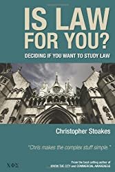 Is Law for You?: Deciding If You Want to Study Law
