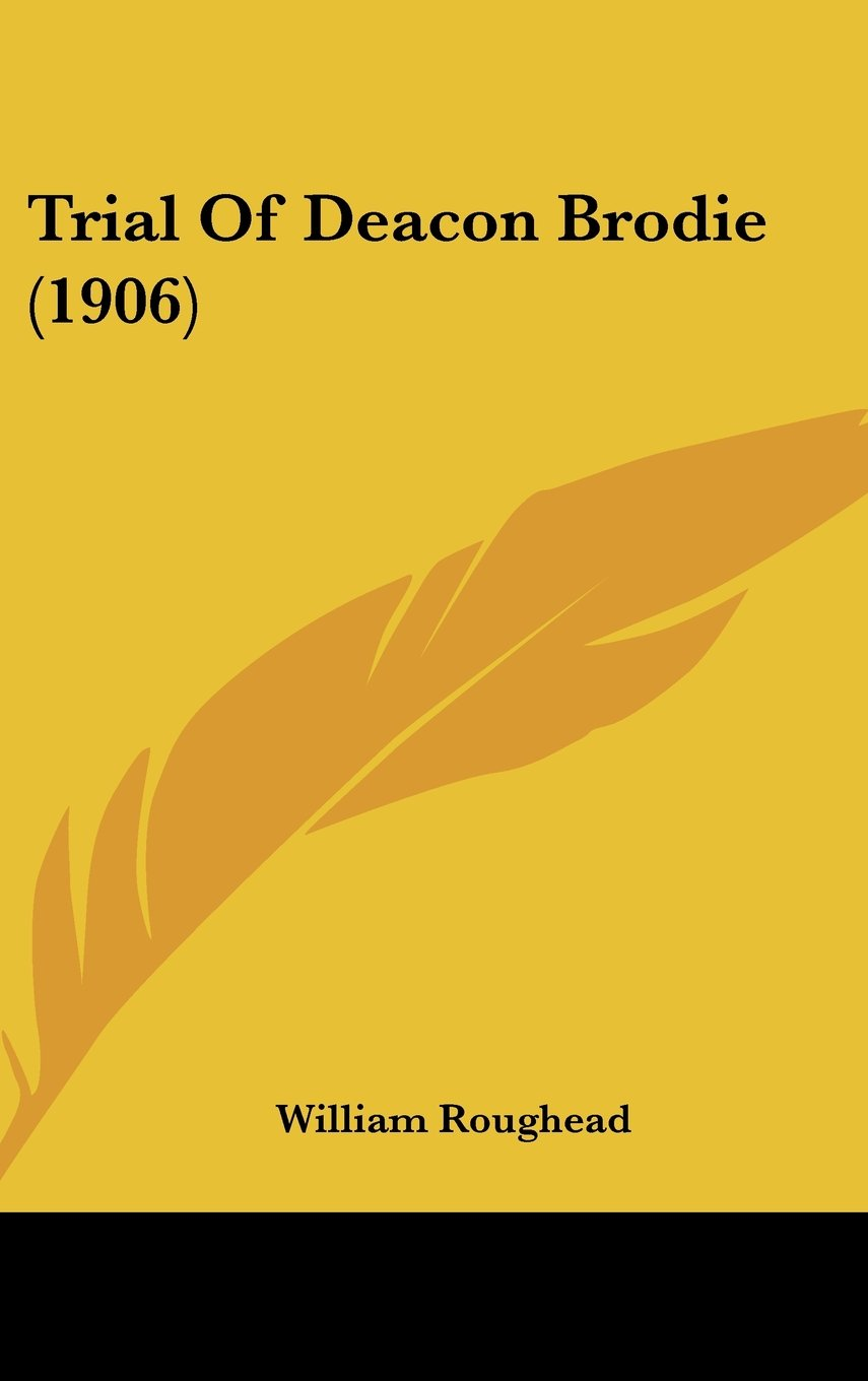 Download Trial Of Deacon Brodie (1906) PDF