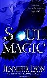 Soul Magic, Jennifer Lyon, 0345506359