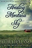 img - for Healing Montana Sky (The Montana Sky Series) book / textbook / text book