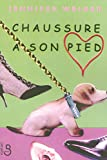 img - for Chaussure   son pied (MILLE COMEDIES) (French Edition) book / textbook / text book