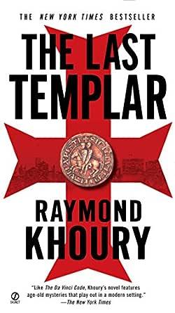 Ebook The Last Templar Templar 1 By Raymond Khoury