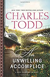 An Unwilling Accomplice (Bess Crawford Mysteries, Band 6)