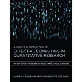 A Gentle Introduction to Effective Computing in Quantitative Research: What Every Research Assistant Should Know