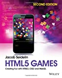 Html5 Games 2E- Creating Fun with Html5, Css3 and Webgl, Seidelin, 1118855388
