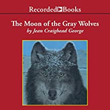 The Moon of the Gray Wolves: The Thirteen Moons Series