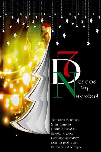 7 Deseos en Navidad (Spanish Edition)