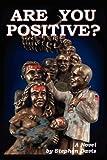 Are You Positive, Stephen Davis, 1602641331
