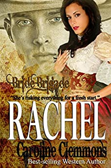 Rachel (Bride Brigade Book 5) by [Clemmons, Caroline]