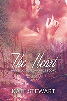 The Heart (The Reluctant Romantics Book 2) by [Stewart, Kate]